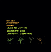 Music for Baritone Saxophone, Bass Clarinets & Electronics cd cover